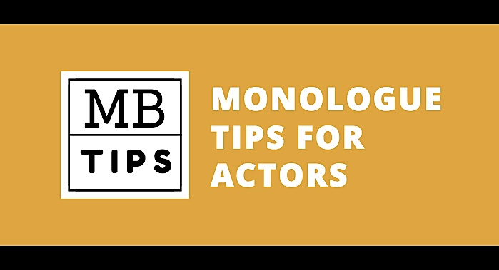 Monologues Tips and Help