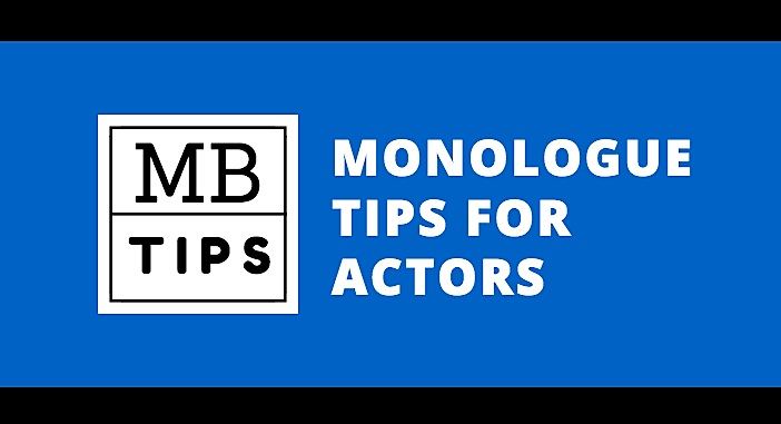 Monologues Tips and Lessons