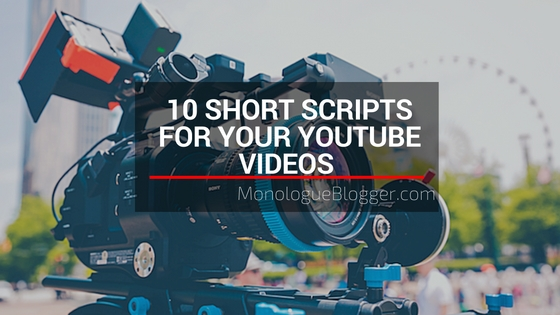 10 Short Scripts for Your YouTube Videos