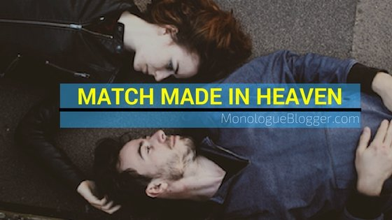 Match Made In Heaven Short Dramatic Script