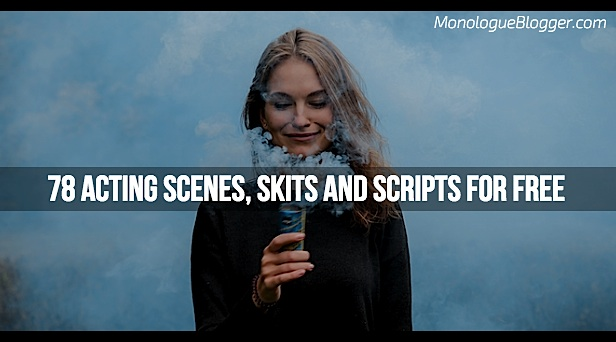 78 Acting Scenes, Skits and Scripts for Free
