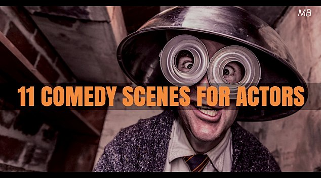 11 Scripted Scenes for Funny Actors