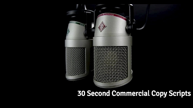 30 Second Commercial Copy Scripts