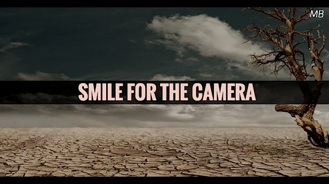 Smile For The Camera Monologue Blogger