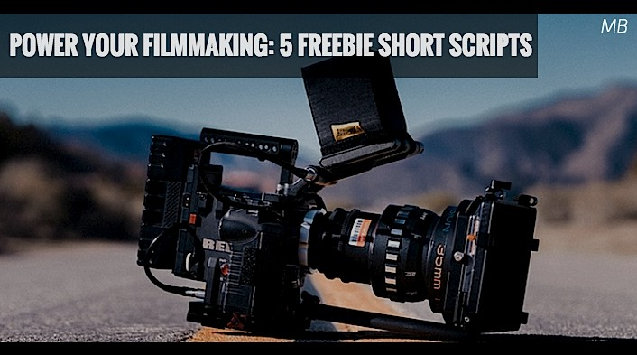 Power Your Filmmaking: 5 Freebie Short Scripts
