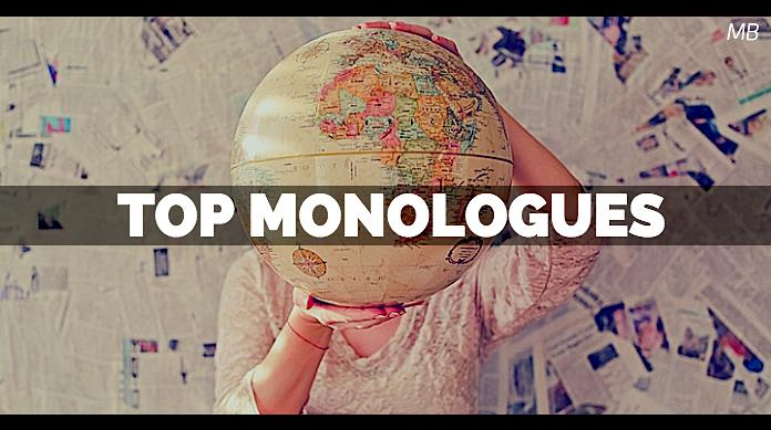 Top Monologues for Film, TV, Theatre and Internet