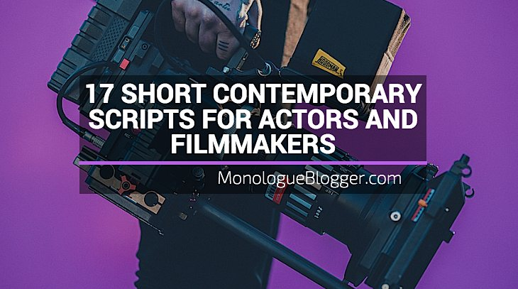 17 Short Contemporary Scripts for Actors and Filmmakers