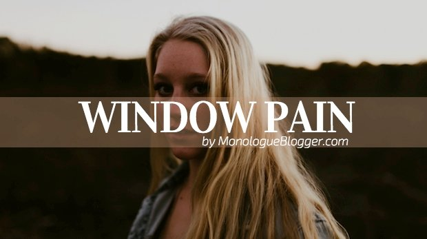 Window Pain Short Scenes for Women
