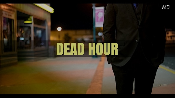 Dead Hour Short Dramatic Acting Script