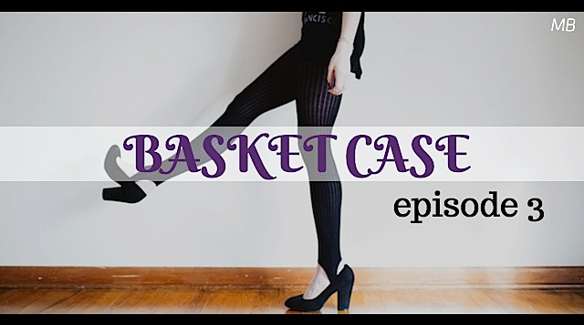 Basket Case - episode 3