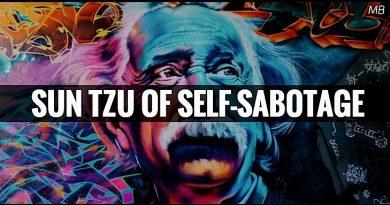 Sun Tzu of Self-Sabotage SerioComedy Script