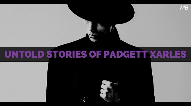 Untold Stories of Padgett Xarles