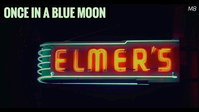 Once In A Blue Moon Script