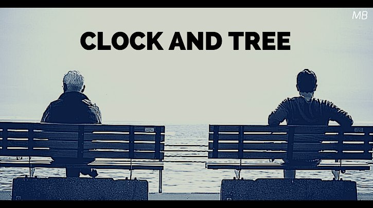 Clock and Tree Short Comedic Script