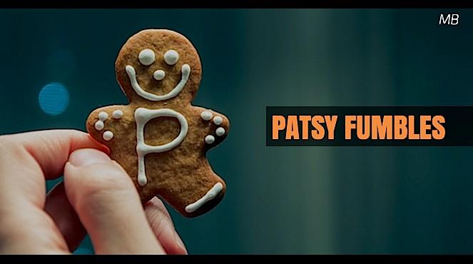 Patsy Fumbles Short Comedic Scene