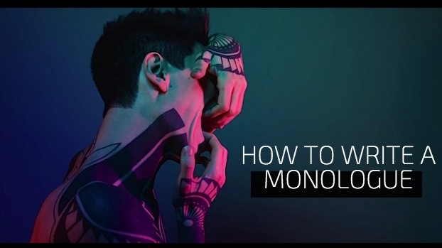 How To Write A Monologue