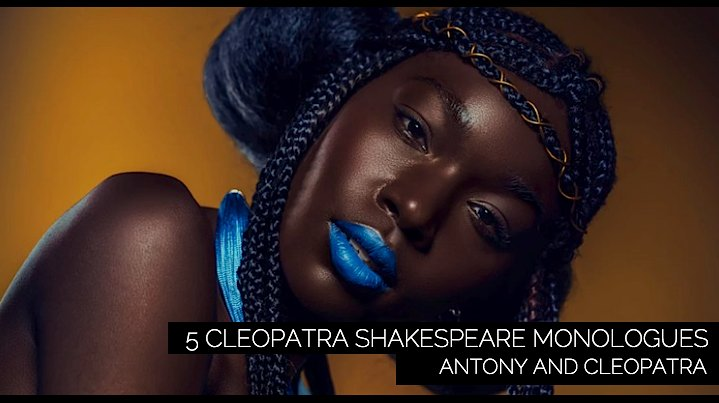 5 Cleopatra Shakespeare Monologues