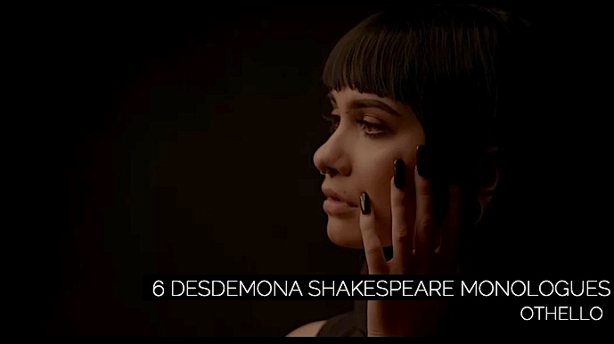 6 Desdemona Shakespeare Monologues