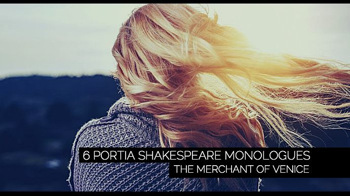 6 Portia Shakespeare Monologues for Women
