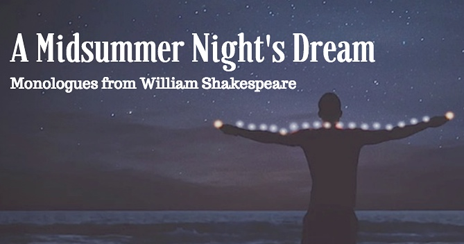 Monologues from Shakespeare A Midsummer Night's Dream