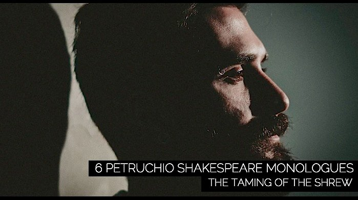 6 Petruchio Shakespeare Monologues for Men