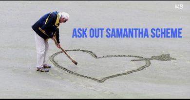 Ask Out Samantha Scheme