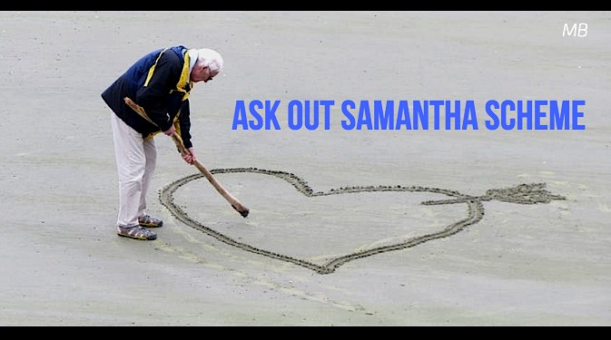 Ask Out Samantha Scheme