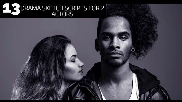 13 Drama Sketch Scripts for 2 Actors