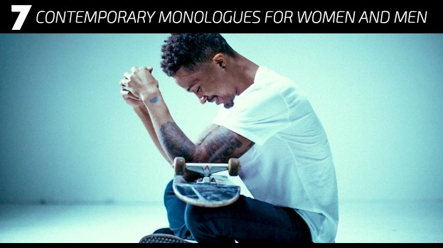 7 Contemporary Monologues for Women and Men
