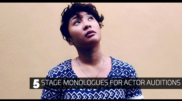 5 Stage Monologues for Actor Auditions