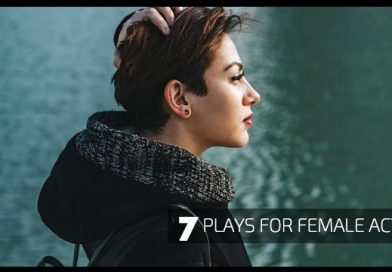 Top 7 Plays for Female Actors