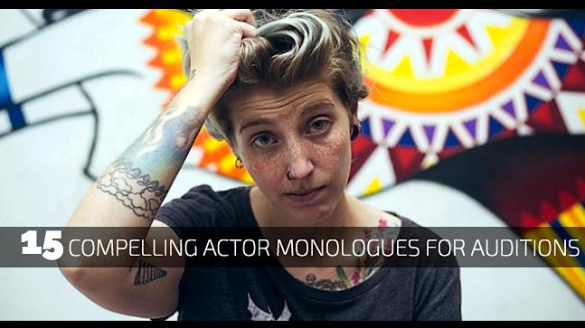 15 Compelling Actor Monologues for Auditions