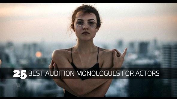 25 Best Audition Monologues for Actors