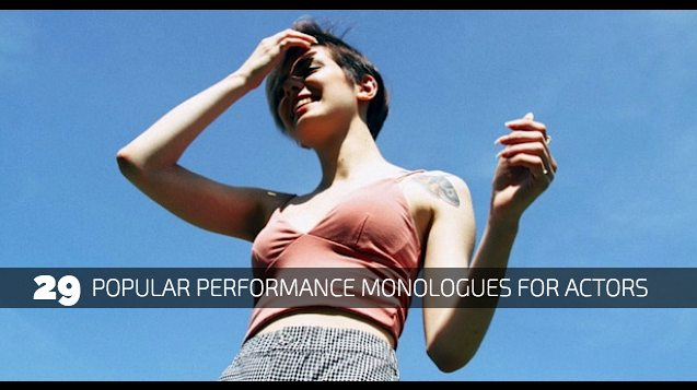 29 Popular Performance Monologues for Actors