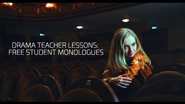 Drama Teacher Lessons Workshop Free Student Monologues