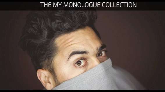 The My Monologue Collection