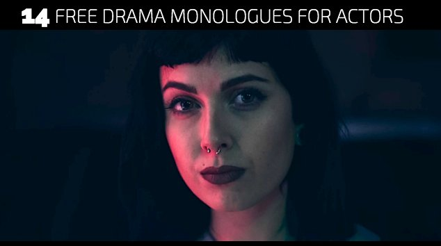 14 Free Drama Monologues for Actors