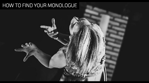 How To Find Your Monologue
