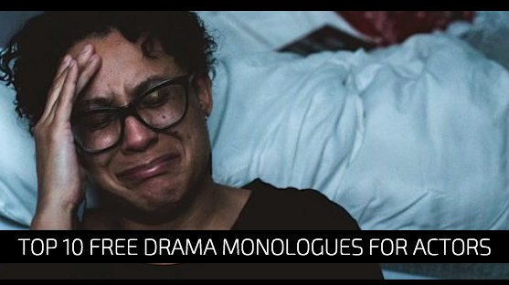 Top 10 Free Drama Monologues for Actors
