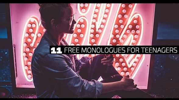 11 Free Monologues for Teenagers