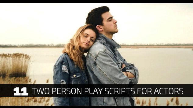 11 Two Person Play Scripts for Actors
