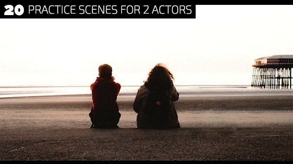 20 Practice Scenes for 2 Actors
