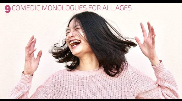 9 Comedic Monologues for All Ages