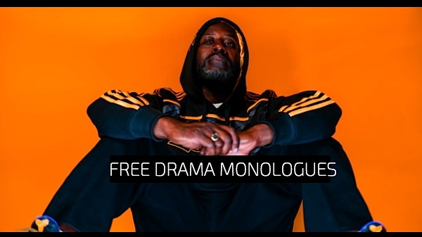 Free Drama Monologues for Men/Women