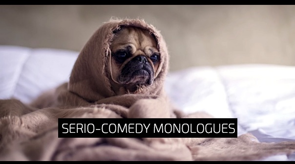 Free Serio-Comedy Monologues for Men/Women