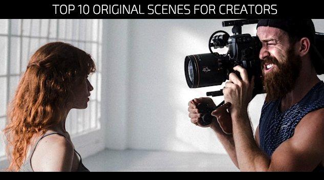 Top 10 Original Scenes for Creators