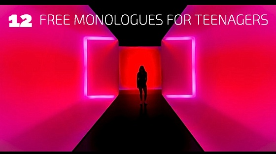 12 Free Monologues for Teenagers