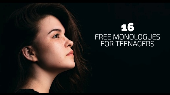 16 Free Monologues for Teenagers