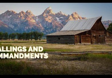 Callings and Commandments