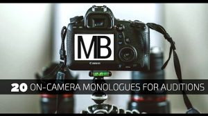 20 On-Camera Monologues For Auditions
